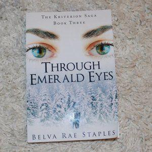 Through Emerald Eyes Belva Staples Book 3